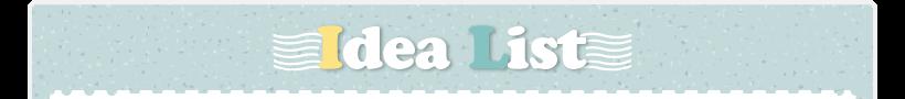 Idea List